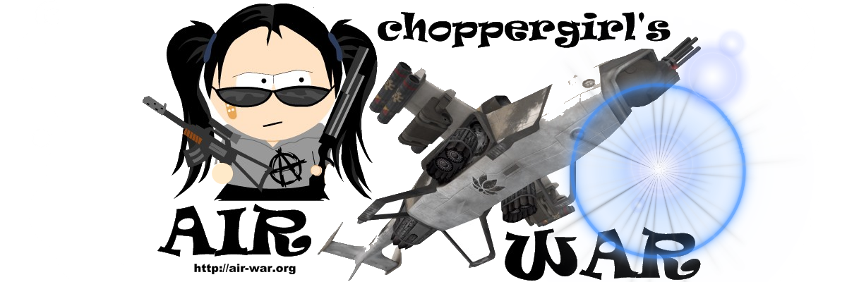 CHOPPERGIRL'S AIRWAR